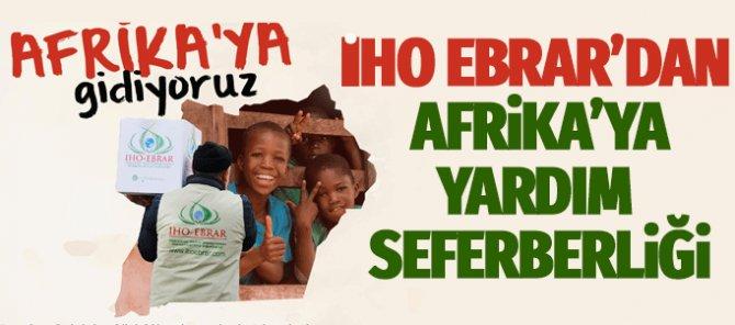 İHO EBRAR'dan Afrika'da yardım seferberliği