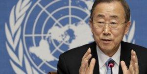BM Genel Sekreteri Ban'dan önemli çağrı