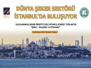 Şeker sektörü İstanbul'da buluşuyor