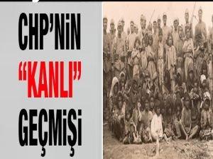 CHP'nin 'Kanlı' Geçmişi