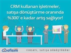 Satış Süreci Takibi CRM'de yapılır