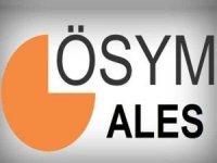ÖSYM'den ALES adaylarına saat uyarısı