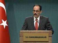 Kalın: Katar krizinde diyalog ve müzakerede mutabık kalındı