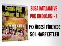 PKK Öncesi Türkiye'de Sol Hareketler
