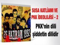 Susa Katliamı ve PKK İdeolojisi-2
