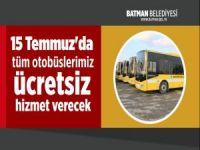 15 Temmuz'da Batman Belediyesi otobüsleri ücretsiz hizmet verecek