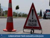 Kurban bayramı trafik kazalarıyla konuşuldu