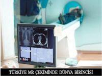 Türkiye MR çekiminde dünya birincisi