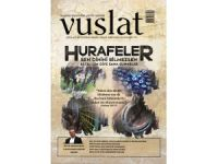 Vuslat Dergisi: Hurafeleri tarihin çöp sepetine atmalıyız!