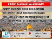 """Kudüs"" açıklamasına davet"