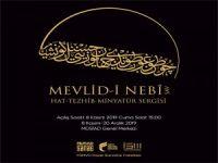 Mevlid-i Nebî Sergisi MÜSİAD'da açılıyor