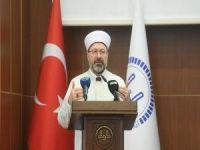 """Erbaş: """"İslam'a hizmet yolunda yorulmak, üşenmek yok"""""""