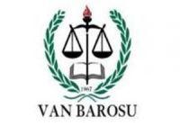 Van Barosu'na üye 56 avukat ve stajyer, baronun açıklamasına ve sapkınlığa tepki gösterdi