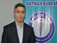 Sağlık-Sen Batman Şubesi sağlık alanındaki gelişmeleri memnuniyetle karşıladı