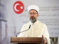 """Diyanet İşleri Başkanı Erbaş'tan """"İslamofobi"""" açıklaması"""