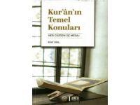 Kur'ân'ın Temel Konuları